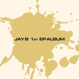 JAY B - Album [JAY B 1st EP ALBUM]