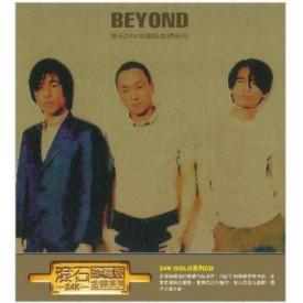 滾石24K珍藏版金碟系列 : BEYOND